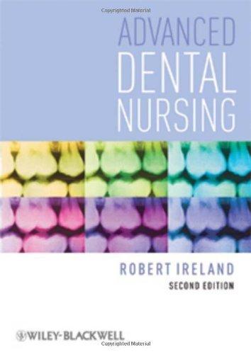 Advanced Dental Nursing by Robert Ireland (2010-05-21)