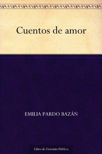 Cuentos de amor por Emilia Pardo Bazán