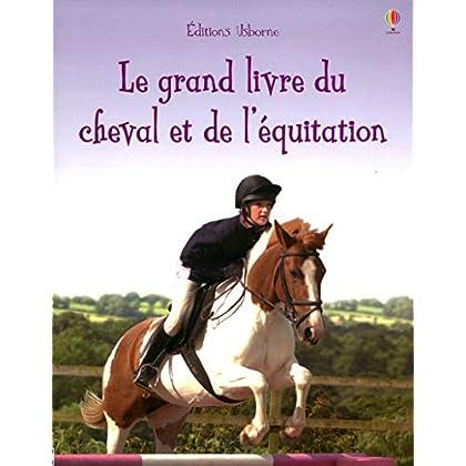La grand livre du cheval et de l'équitation
