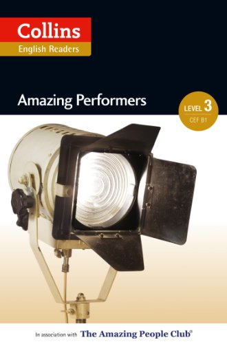 Amazing Performers: B1 (Collins Amazing People ELT Readers) (English Edition)