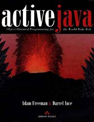 [(Active Java : Object-oriented Programming for the World Wide Web)] [By (author) Adam Freeman ] published on (March, 1996)