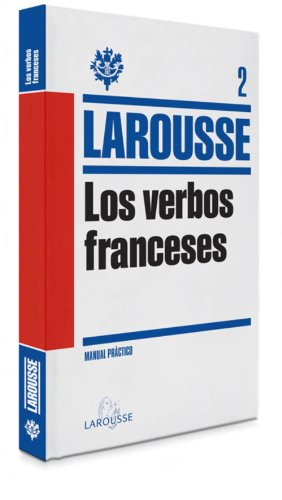 Los verbos franceses / Study Aid French Verbs par Larousse Editorial
