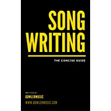 Song Writing: The Concise Guide (English Edition)