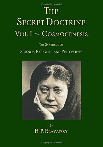 The Secret Doctrine: Volume I ~ Cosmogenesis