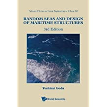 Random Seas and Design of Maritime Structures (3rd Edition) (Advanced Series on Ocean Engineering, Band 33)