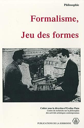 Couverture du livre Formalisme, jeu des formes (Philosophie t. 7)