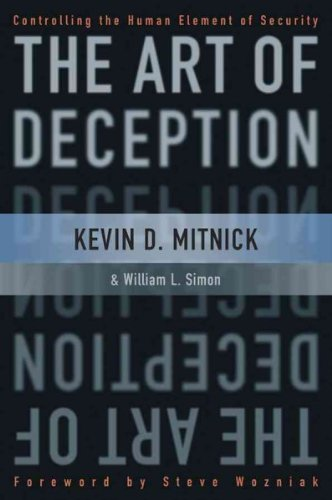 The art of deception: controlling the human element of security by kevin d. mitnick (2002-10-04)