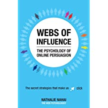 Webs of Influence: The Secret Strategies That Make Us Click