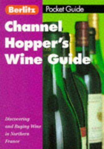 Berlitz Channel Hoppers' Wine Guide
