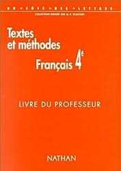 Textes et méthodes français 4e : livre du professeur programme 1998