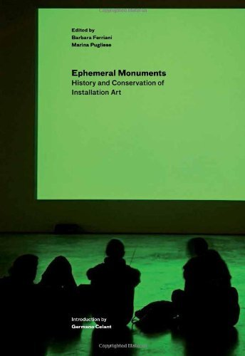 Saving the Ephemeral: The Conservation of Installation Art by Ferriani (14-Mar-2013) Paperback