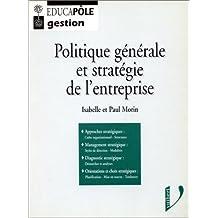 Politique générale et stratégie de l'entreprise