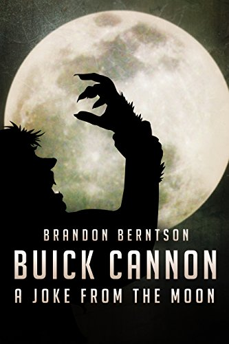 buick-cannon-a-joke-from-the-moon-a-comic-horror-werewolf-tale-english-edition
