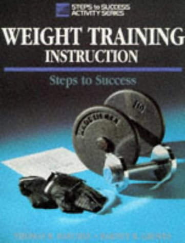 Weight Training Instruction (Steps to Success)