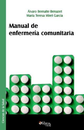 Manual de Enfermeria Comunitaria por Alvaro Bernalte Benazet