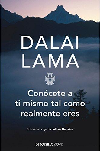Conócete a ti mismo tal como realmente eres (CLAVE) por Dalai Lama