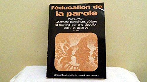 L'EDUCATION DE LA PAROLE.