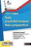 Tests psychotechniques Maxi préparation - Intégrer la fonction publique - 2019...