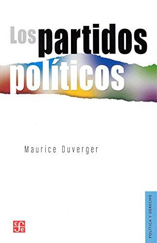 PARTIDOS POLITICOS (DUVERGER,LOS por MAURICE DUVERGER