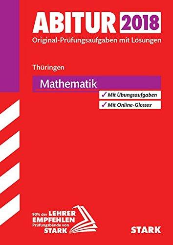Abiturprüfung Thüringen 2018 - Mathematik