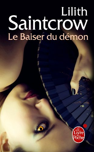 Le Baiser du démon (Danny Valentine, Tome 1) par Lilith Saintcrow