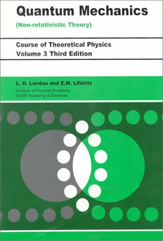 Quantum Mechanics: Vol. 3 (Course of Theoretical Physics)