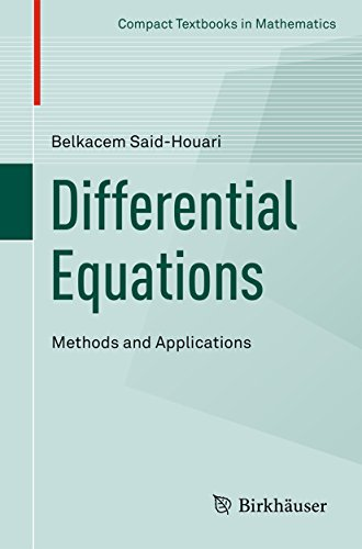 Differential Equations: Methods and Applications (Compact Textbooks in Mathematics) Differential
