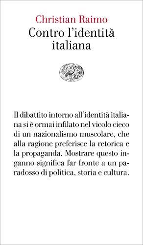 Contro l'identità italiana (Vele Vol. 150)