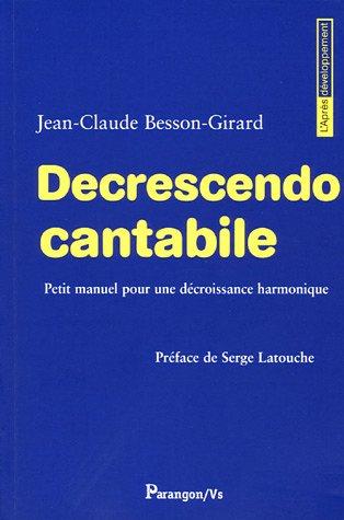 Decrescendo Cantabile : Petit manuel pour une décroissance harmonique