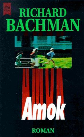 Buchseite und Rezensionen zu 'Amok' von Richard Bachman