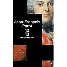 Jean-François Parot Coffret 3 volumes : L'énigme des Blancs-manteaux ; L'homme au ventre de plomb ; Le fantôme de la rue Royale