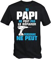 Si Papi Ne Peut Pas Le Repairer Personne Ne Peut T- shirt