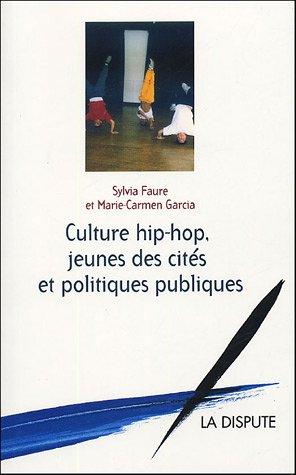 Culture hip-hop, jeunes des cités et politiques publiques