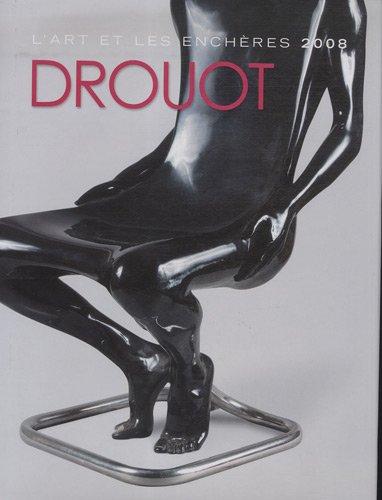 Drouot 2008 : L'art et les enchères par Sylvain Alliod