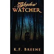 Shadow Watcher (Darkness, 6) (Volume 6) by K.F. Breene (2015-03-01)