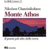 Monte Athos. Il punto più alto della terra