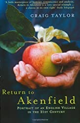 Return to Akenfield: Portrait of an English Village in the 21st Century by Craig Taylor (2003-03-01)