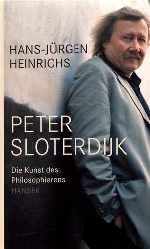 Peter Sloterdijk: Die Kunst des Philosophierens
