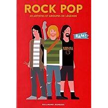 Rock pop: 40 artistes et groupes de légende