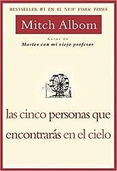 Las Cinco Personas que Encontaras en el Cielo (Spanish Edition) by Mitch Albom (2004-05-12)