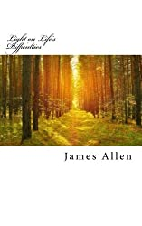 Light on Life's Difficulties: Original Unedited Edition: Volume 17 (The James Allen Collection) by James Allen (2016-04-05)
