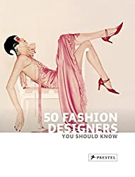 50 Fashion Designers You Should Know (50 You Should Know) by Simone Werle (2010-03-31)