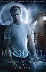 Michael: The Mark (The Airel Saga, Book 4: Part 7-8) (Volume 4) by Aaron Patterson (2013-11-01)