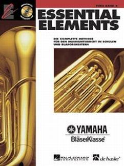 ESSENTIAL ELEMENTS 2 - arrangiert für Tuba - mit CD [Noten / Sheetmusic] Komponist: LAUTZENHEISER TIM / HIGGINS JOHN / MENGHINI CHARLES / LAVENDER aus der Reihe: YAMAHA BLAESERKLASSE