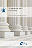 Rethinking the Equity Risk Premium (English Edition)
