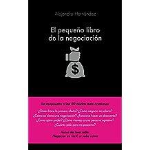 El pequeño libro de la negociación (COLECCION ALIENTA)