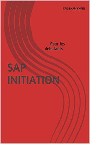 SAP INITIATION: Pour les dbutants