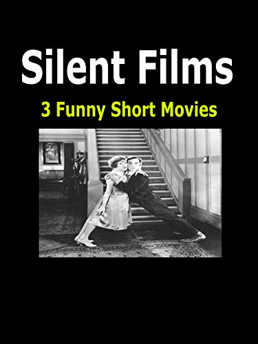 silent-films-3-funny-short-movies
