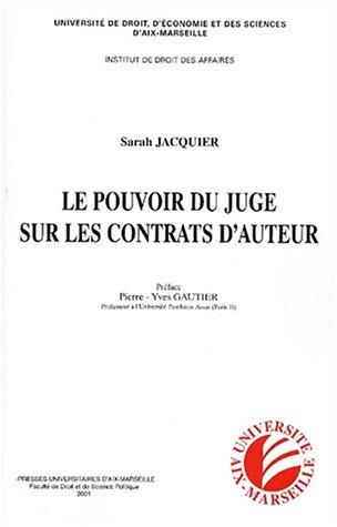Le pouvoir du juge sur les contrats d'auteur