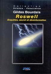 Roswell : Enquêtes, secret et désinformation
